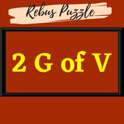 2 G of V – Brain Teaser |Answer